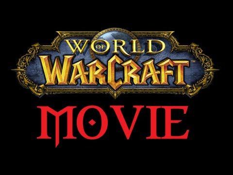 World of Warcraft Movie is in production, my thoughts