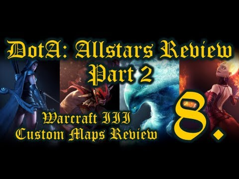 WarCraft III Custom Maps Review – DotA: Allstars Review Part 2 (p8)