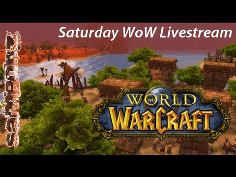 LiveStream – Saturdays Are For World Of Warcraft – Part 2