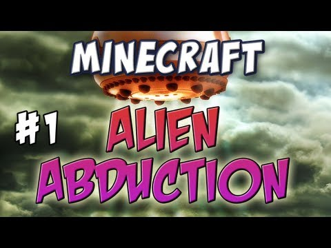 Minecraft – Alien Abduction Part 1 – Tin Foil Hat Time!