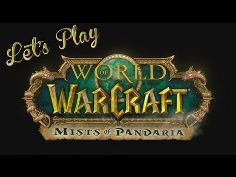Let's Play – World Of Warcraft