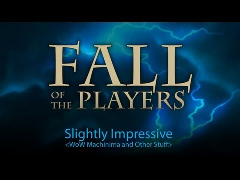Fall of the Players (Warcraft Movie Trailer)