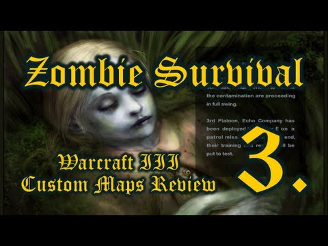 WarCraft III Custom Maps Review – Zombie Survival (p3)