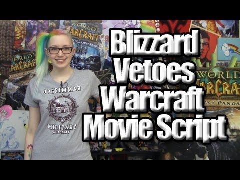 Blizz Controls Warcraft Movie Script…and 5.2!