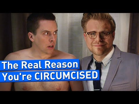 The Real Reason You're Circumcised – Adam Ruins Everything