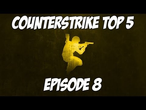 CounterStrike:Source (CS:S) Top 5 – Episode 8