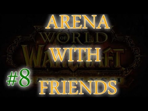 World of Warcraft – Arena Fun! #8 Holy Pally, Rogue, Ret