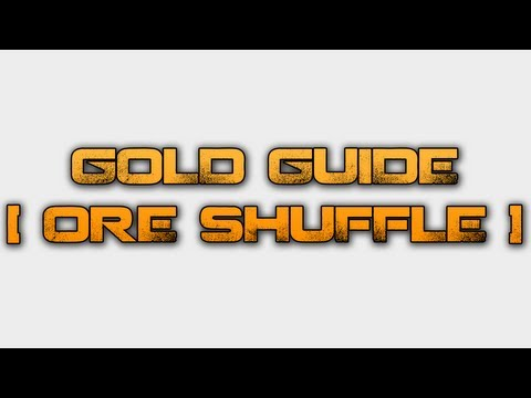 NivTut: Make Gold in World of Warcraft with Ore Shuffling