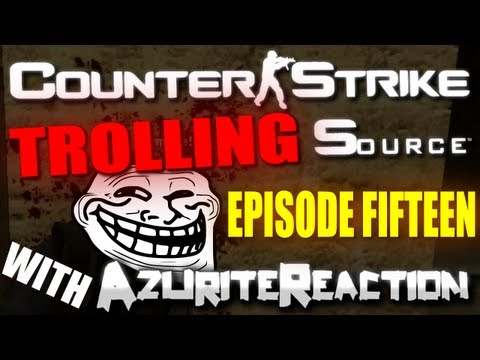 counterstrike part 15: INTENTIONALLY ANNOYING