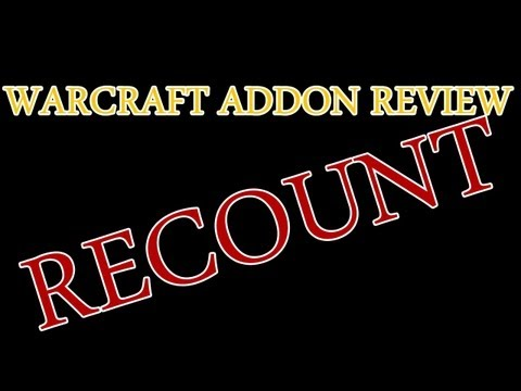 World of Warcraft – Addon Review – Recount!