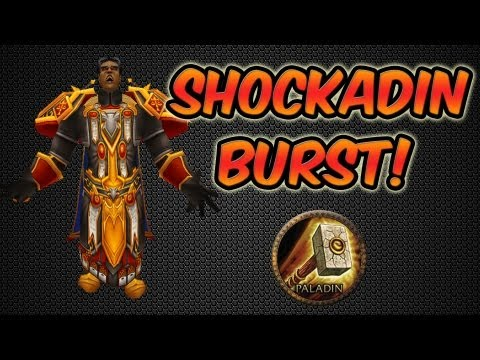 World of Warcraft – Shockadin Burst & update