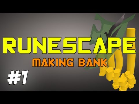 ✪ Runescape – Making Bank EP1 | Road To Divine From Nothing