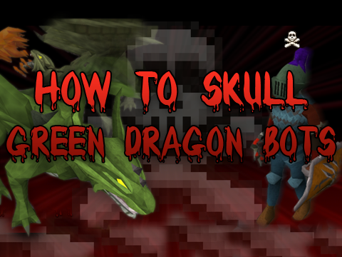 Runescape: How to skull green dragon bots by Setosorcerer (RS Gameplay/Tutorial)