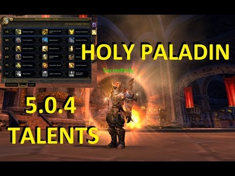 Patch 5.0.4: Holy Paladin Talents! Sacred's Choices (World of Warcraft PvP & Gameplay)