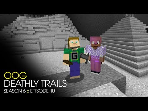 Minecraft – Super Hostile – OOG – Deathly Trails – E10