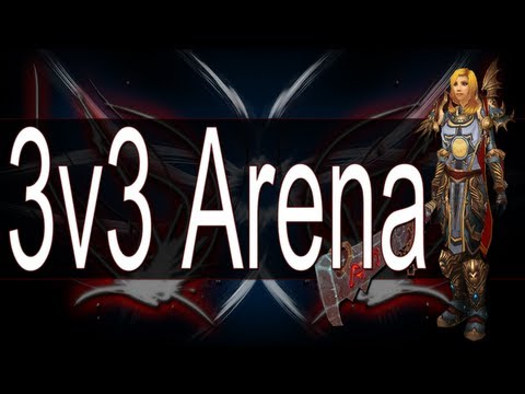 ♠ Strifium Gaming – World Of Warcraft: Ret/Rogue/Disc 3v3 Arena's ft. N3rkmind & Evanxoxo!