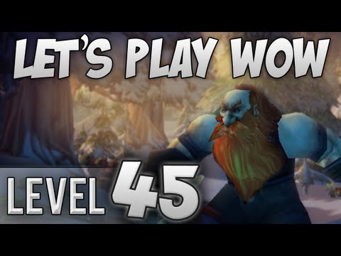 Let's Play WoW with Nilesy – Level 45 (World of Warcraft Gameplay/Commentary/Lets Play)