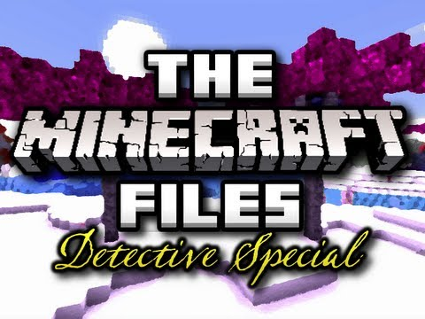 The Minecraft Files – #251 – DETECTIVE SPECIAL! (HD)