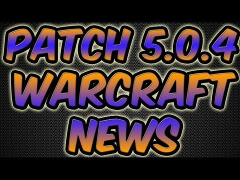 ♠ World of Warcraft News – Patch 5.0.4 | Honor/Justice Cap | Curse Tournament Winner