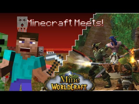 Minecraft Meets – Mine of WorldCraft (World of Warcraft!)