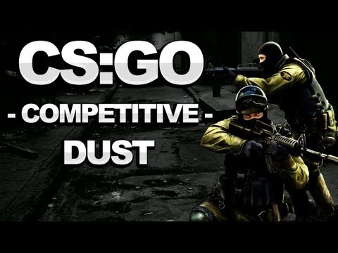 Counterstrike: Global Offensive Walkthrough – Competitive: Dust – Strategy