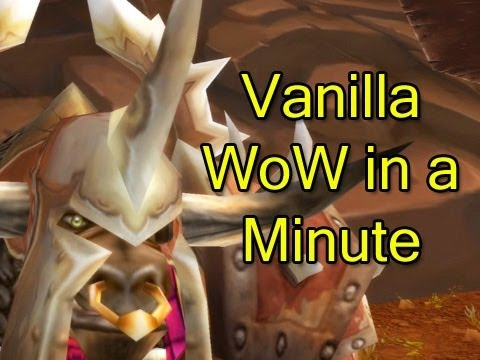 Vanilla WoW in a Minute by Wowcrendor (World of Warcraft Machinima)