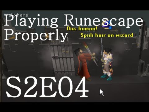 Playing Runescape Properly | S2E04