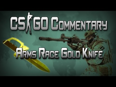 CounterStrike: Global Offensive – GOLD KNIFE Arms Race Commentary
