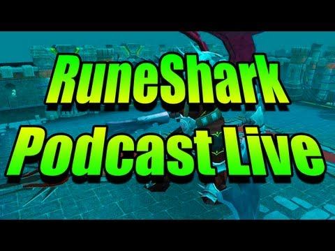 RuneShark Podcast [Live] – Runescape Behind the Scenes September- Discussion + Off-topic Discussion