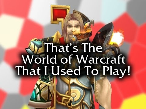 That's the World of Warcraft That I Used To Play! (feat. Oxhorn)
