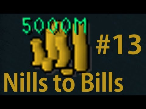 Nills to Bills – Runescape Road to 5B – Ep 13 – reliopS reliopS reliopS reipaR citoahC