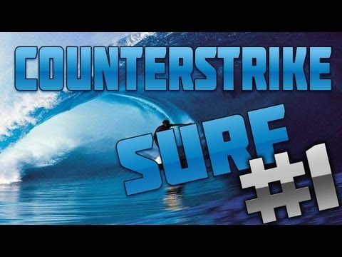 CounterStrike:Source Surf #1