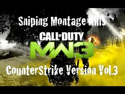 Sniping Montage Kills *Compliations* [CounterStrike Version] Vol.3