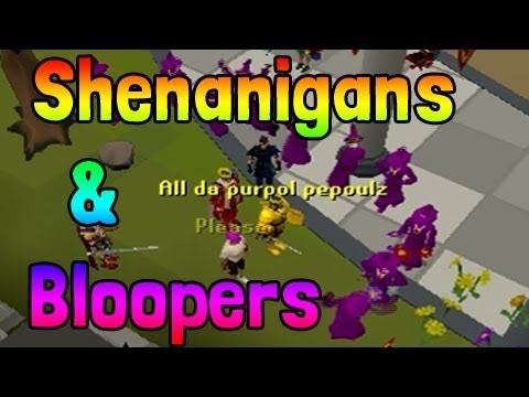 Runescape Shenanigans & Bloopers