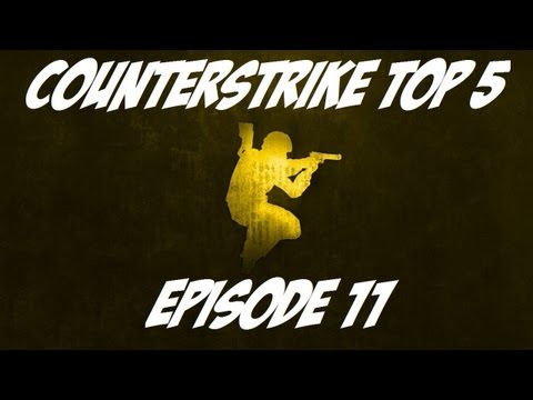 CounterStrike:Source (CS:S) Top 5 – Episode 11