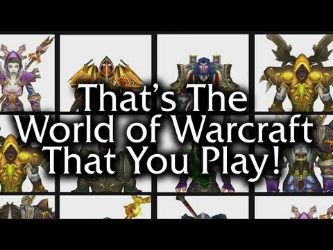 That's the World of Warcraft That You Play!