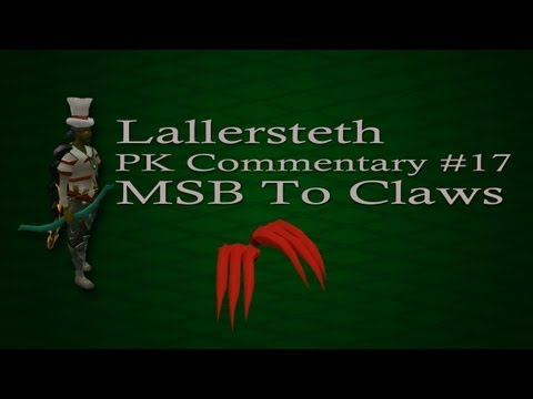Lallersteth | MSB To Dragon Claws Pure PK Commentary #17 | Runescape
