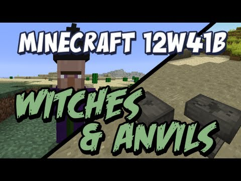 Minecraft Witches and Anvils! (Snapshot 12w41b )