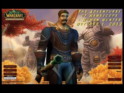 World of Warcraft – Gameplay – The Adventures of Hawkscope – Human Hunter – October 1, 2012