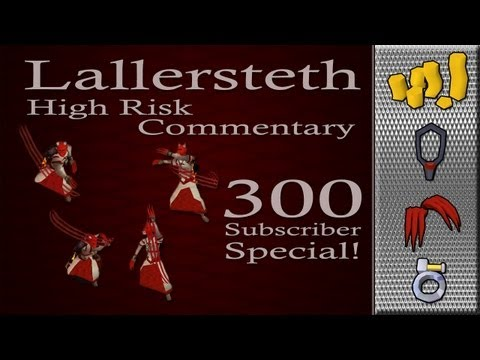 Lallersteth | 300 Subs Special | High Risk PK Commentary #24 | 140M+Loot | Runescape
