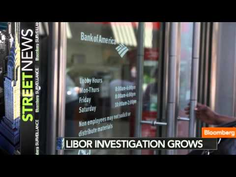 Libor Investigation Grows With BofA, 8 Others Added