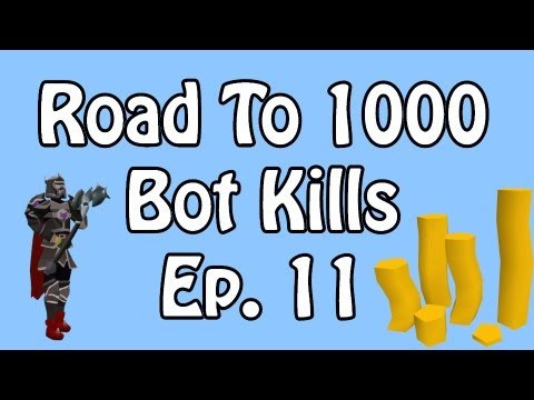 [RS] Runescape: Road To 1000 Bot Kills | Episode 11 | Pk K1n9 5 | Commentary
