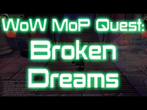 ♣ Sensus – World of Warcraft Mists of Pandaria Quest: Broken Dreams (WoW MoP Quest)