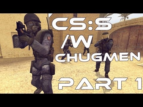 Let's Play! Counterstrike Source, part 1 with Chugmen