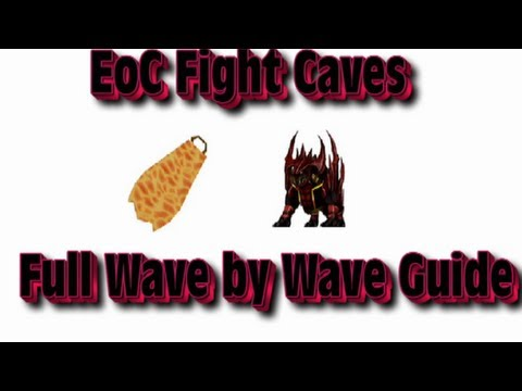 EoC: Full Fight Caves Guide (RuneScape)