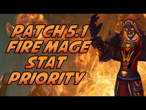 Fire Mage Gems, Reforging, and Stat Priority in PvP Patch 5.1 World of Warcraft Mists of Pandaria