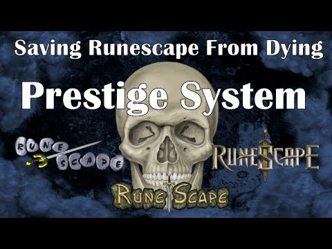 Saving Runescape From Dying: Prestige System Ep.1 by Idk Whats Rc