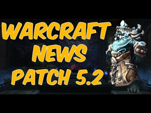 ♠ World of Warcraft News – Patch 5.2 | Throne of Thunder | Isle of the Thunder King